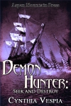 """Demon Hunter: Seek and Destroy"""