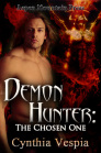 """Demon Hunter: The Chosen One"""