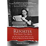 the-reporter-who-knew-too-much