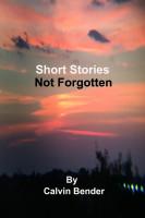 Short Stories Not Forgotten