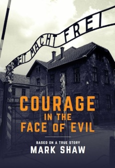 Courage in the Face of Evil Cover Final Nov 10 2017