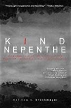 Kind Nepenthe