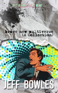 brave new multiverse